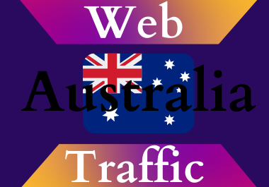 Australia traffic for 30 days Unlimited traffic low bounce google analytics traceable web traffic