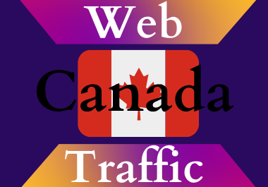 Canada traffic for 30 days Unlimited traffic low bounce google analytics traceable web traffic
