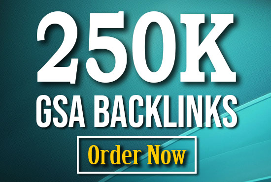 I will creat 250k high quality GSA rank booster backlink