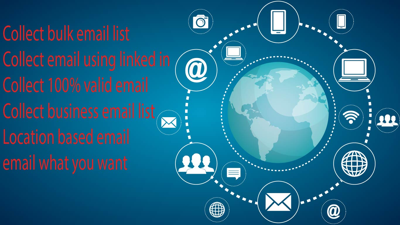 I will collection 5000 valid and verify mails for you