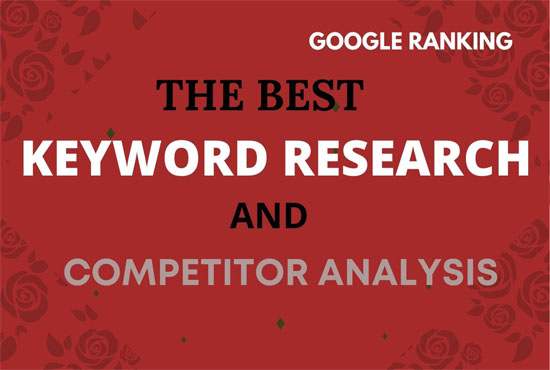 Do SEO keyword research and competitor analysis for google top ranking