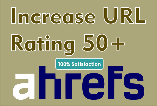 I will increase url rating ur to 60 plus