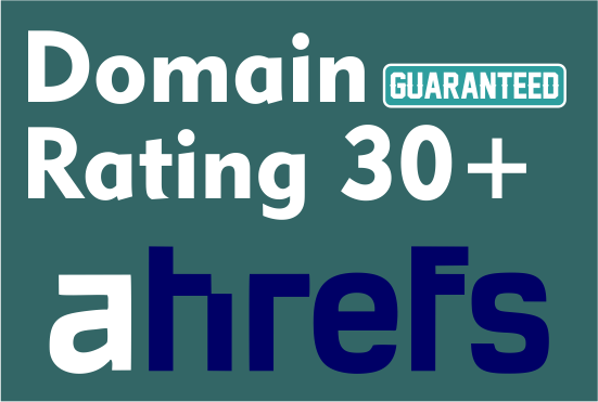 I will increase domain rating dr to 30 plus