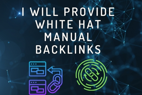 I will provide white hat manual backlinks for ranking up your site