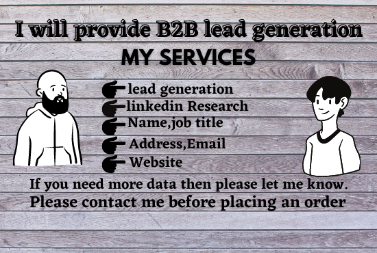 I will do B2B lead generation and build prospect email list for your targeted business.