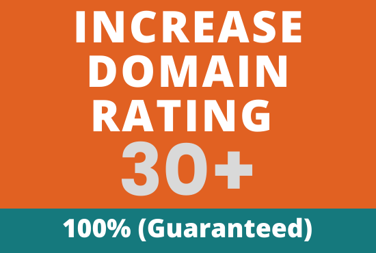 I will increase domain rating ahrefs to dr 30 plus