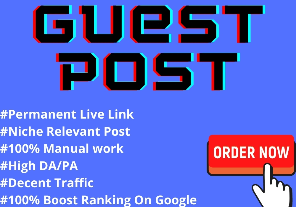 Write & Publish Guest Post On HQ Authority Websites