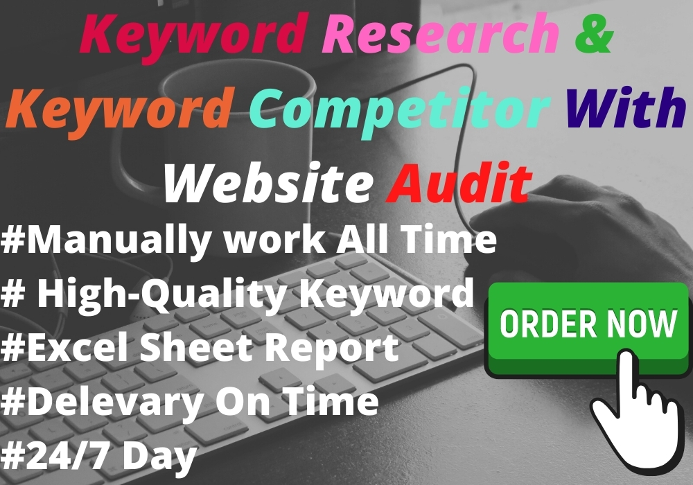 I will do full SEO Audit Report,  Keyword Research & Competitor Analysis