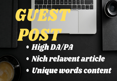 Write and publish 5 guest posts on high quality website