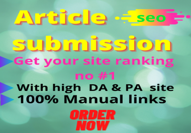 I will do 50 articles submission backlink on high DA & PA Domains