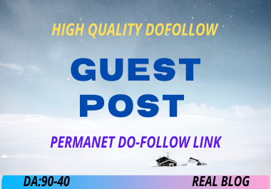 Post 3 High Authority Guest Post On 90-40 Domain Authority Website