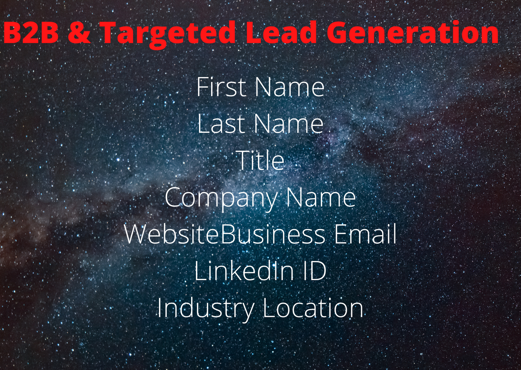 I will do 500 b2b lead generation and my best and quality service and web research