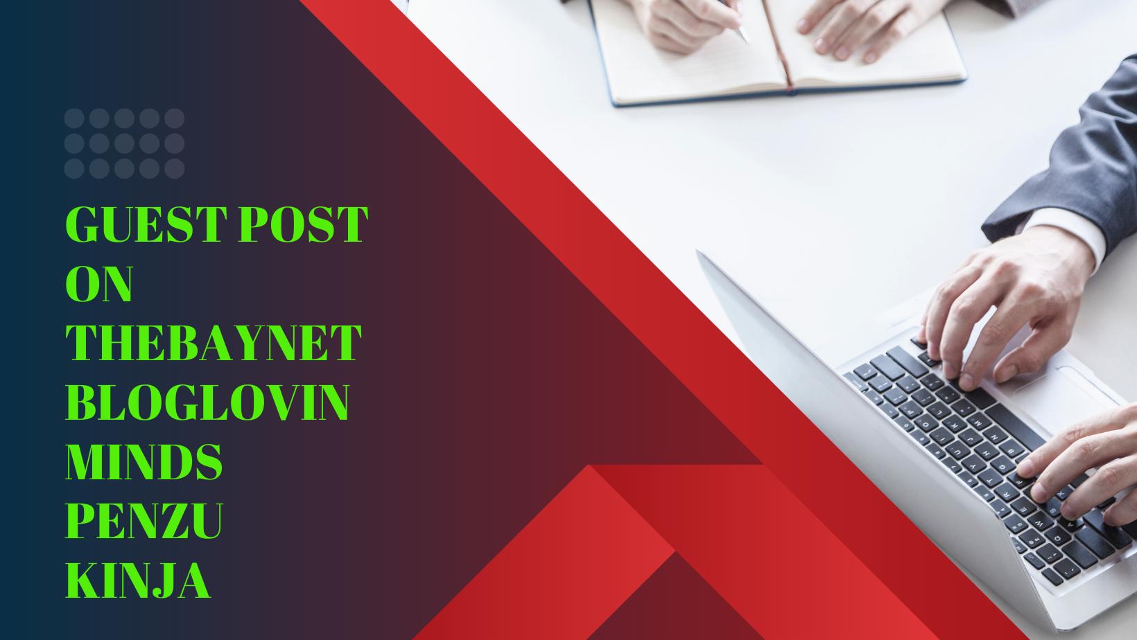 do 5 unique guest posting on da or dr90 real blog sites