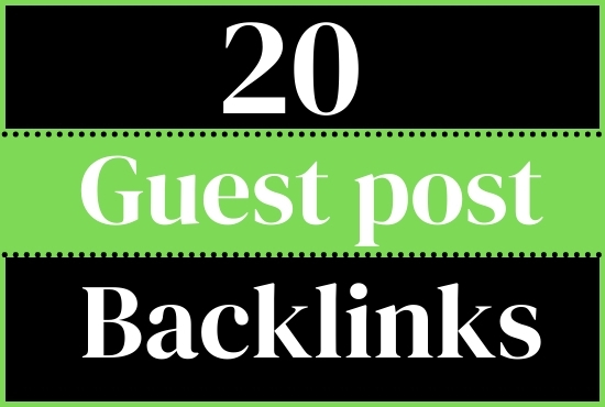 Publish 20 guest posts On high DA guest post sites