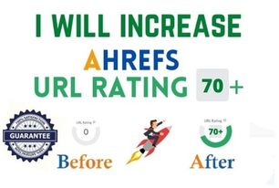I will increase url rating ahrefs to 70+