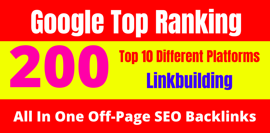 All In One Off-Page Seo Package Get 200 High-Quality Backlinks 2021