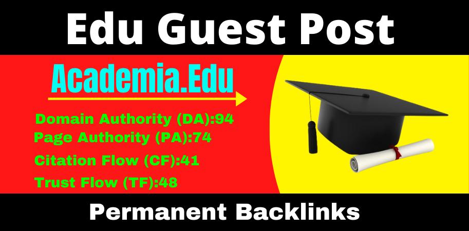 Write and Publish Academia.edu High Quality Guest Post Dofollow Backlinks DA94/DR91