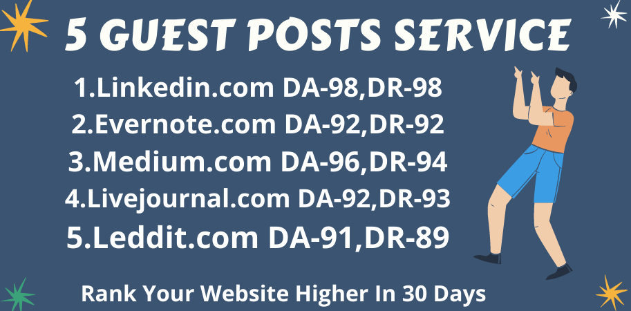 Write & Publish 5 Guest Posts on Linkedin,  Evernote,  Medium,  Livejournal,  Reddit - High DA-90+
