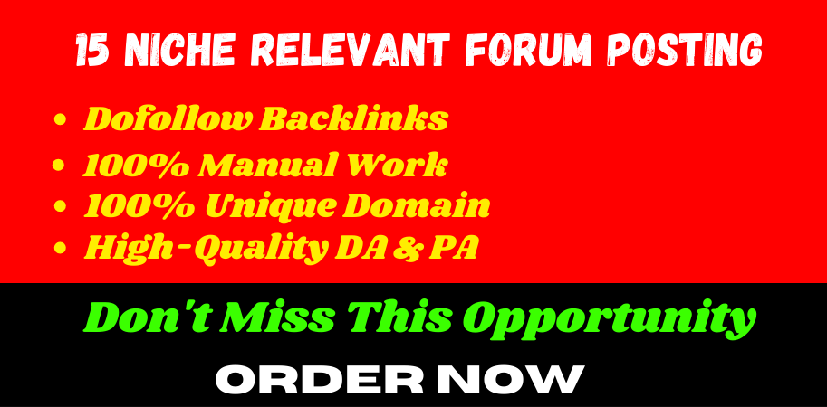 I can Do 15 High Quality DA & PA Niche Relevant Forum Posting