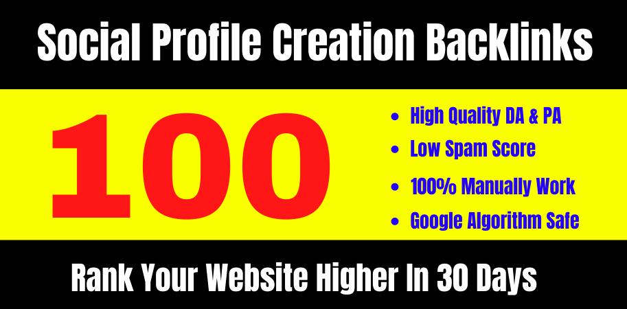 I will create DA 80+ 100 High PR off page seo Social Profile Creation Backlinks
