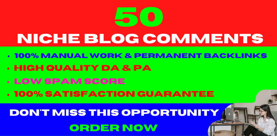 I will do 50 High Quality niche relevant blog comments nofollow backlinks