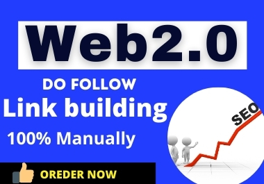 I will do it manually with high DA/PA 70 web2.0 backlinks for your website