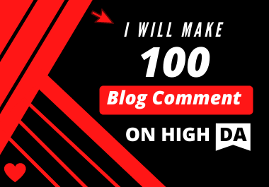 I will make 100 Blog Comments on High DA
