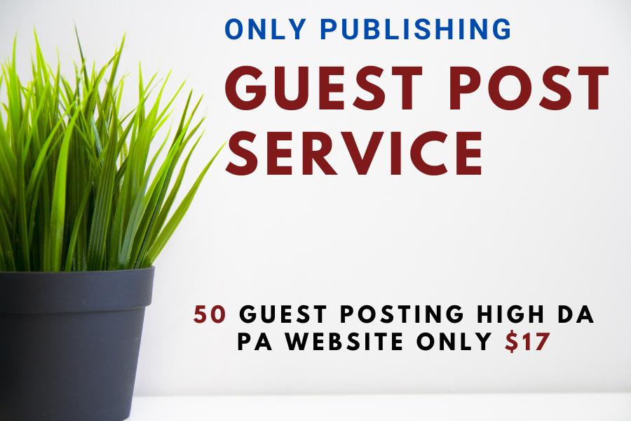 Publish 50 Dofollow Guest Post SEO backlinks On high DA Website