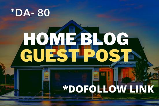 I will do high da guest post on home improvement blog