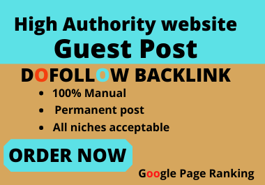 I will do write and publish 4 guest post da 90 with DOFOLLOW backlink
