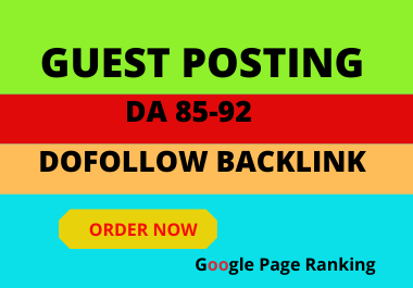 I will do 5 guest post on da 92 high authority site SEO backlinks