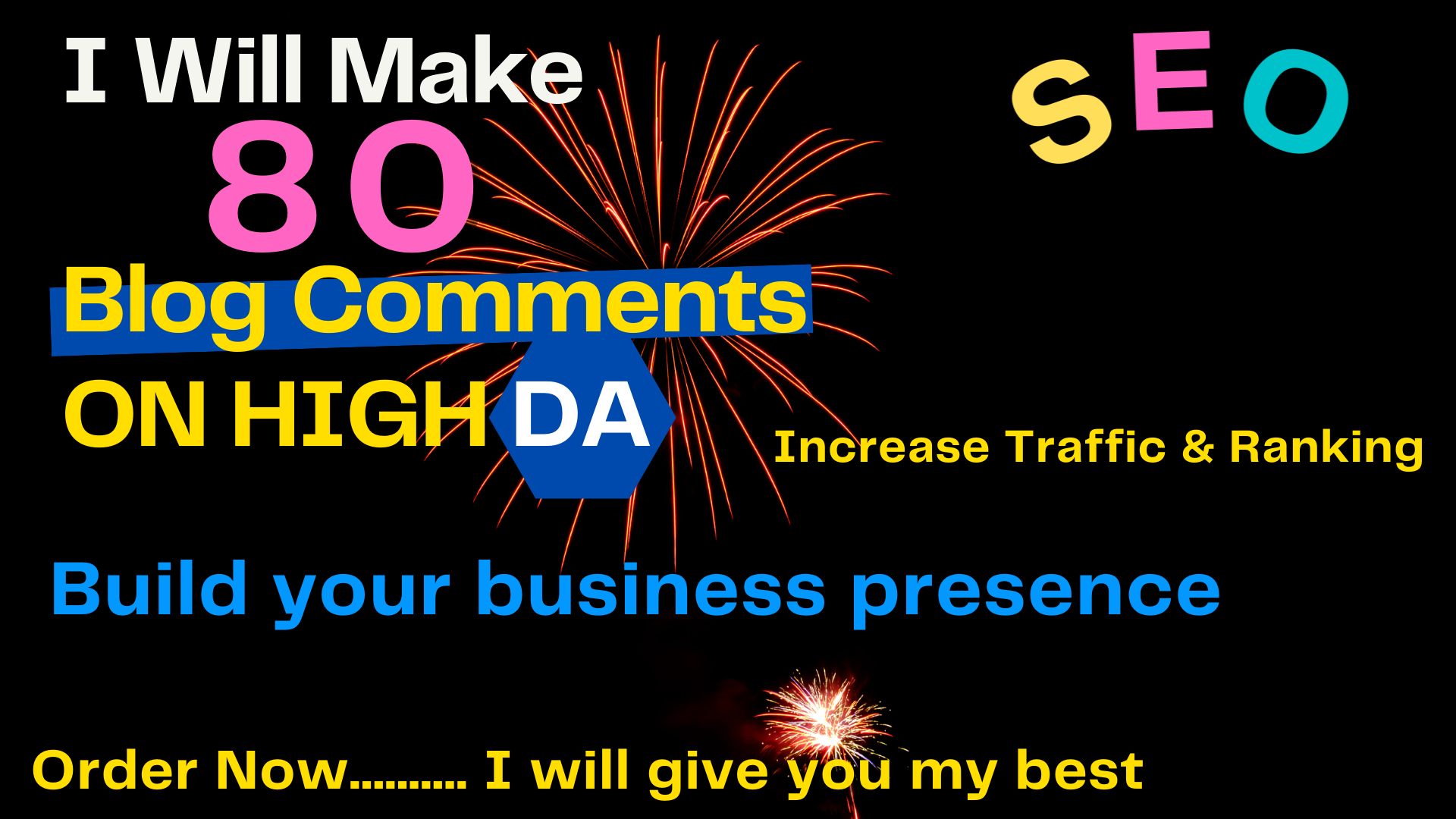 I will make 80 Blog Comments on Top Google Ranking on High DA