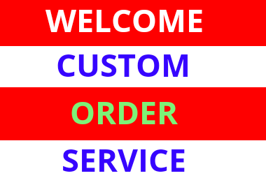 custom order supper service all in one and good service