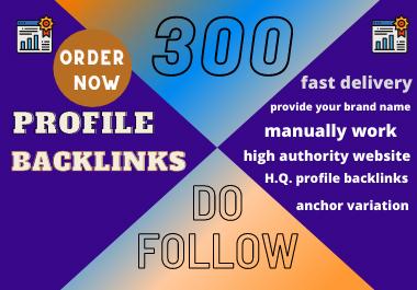 create profile backlinks high DA,  PA,  do-follow 300 manual