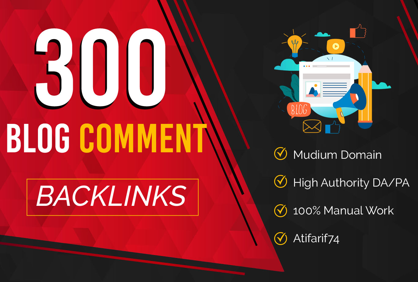 300 High metric Do-Follow Backlinks