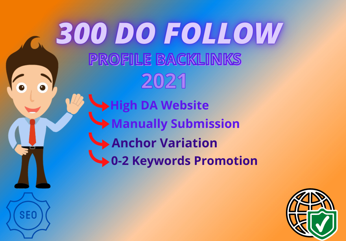Manually 300 High DA Dofollow Profile Backlinks-2021