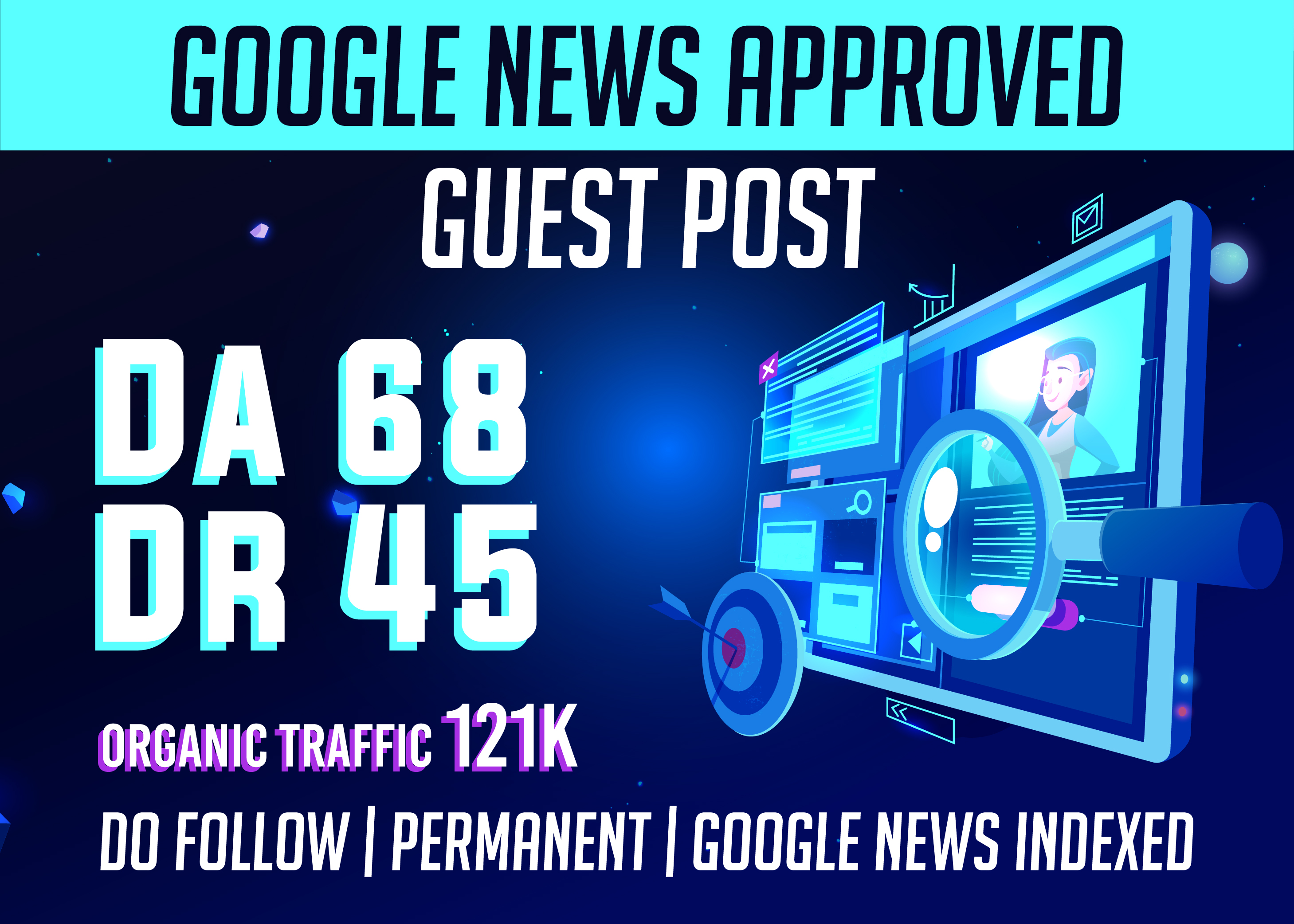 Offer Guest Posting DA 68 & DR 45 Google News Approved- Permanent DoFollow Links
