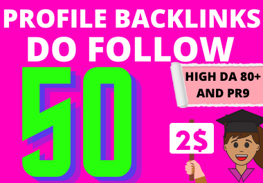 50 manually created dofollow profile backlinks from high authority site for google ranking