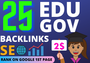 Rank google 1st page with 25 high quality EDU and GOV profile backlinks
