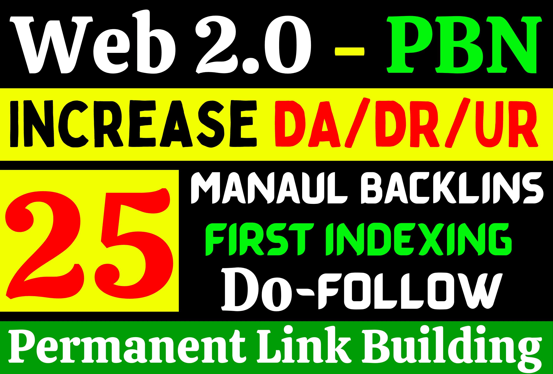 Get Manual 25+ Best High DA80-100 Do Follow Web2.0-PBN Backlinks For Google First Page Landing