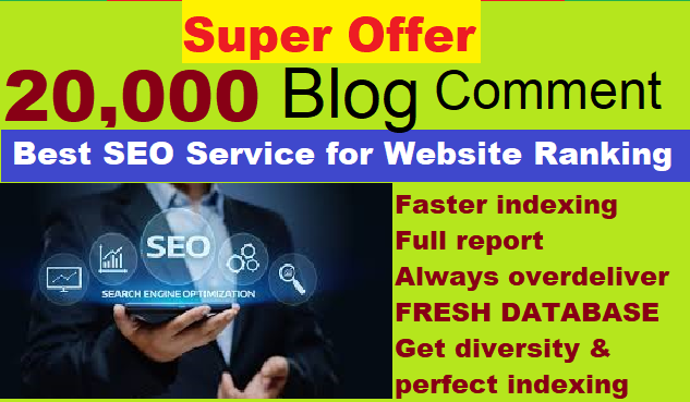 I will Build 20,000 GSA SER Blog Comments for Google ranking