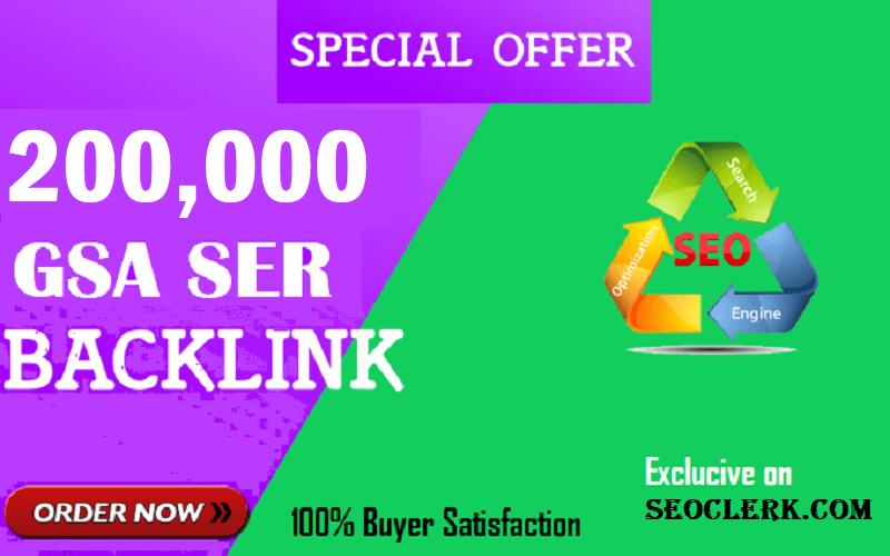 200k/ 200,000 GSA SER backlinks for website ranking