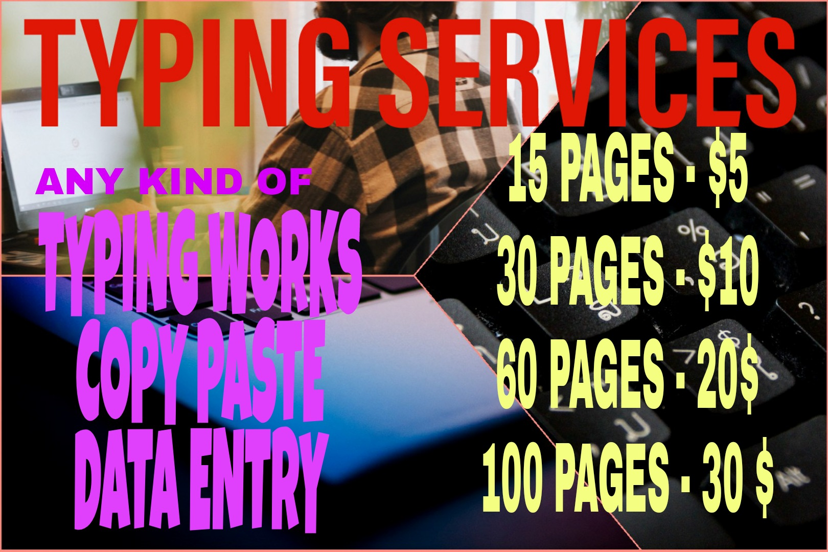 I will do all typing works,  data entry and copy paste works