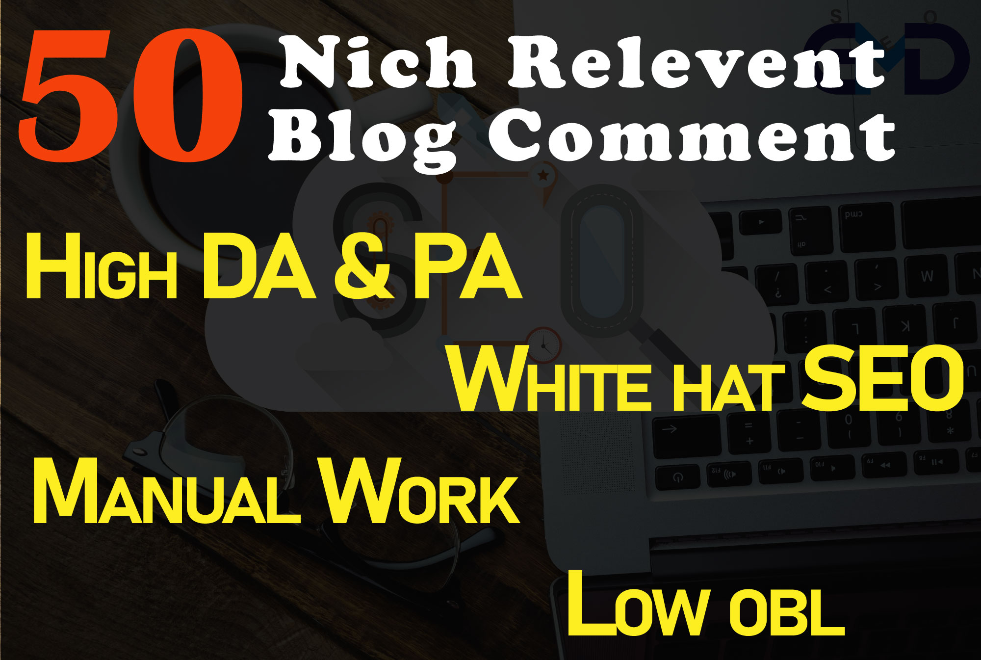 I will create 50 high quality relevant blog comment seo