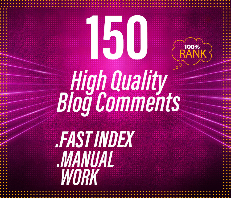 I will 150 blog comments link building SEO dofollow backlinks