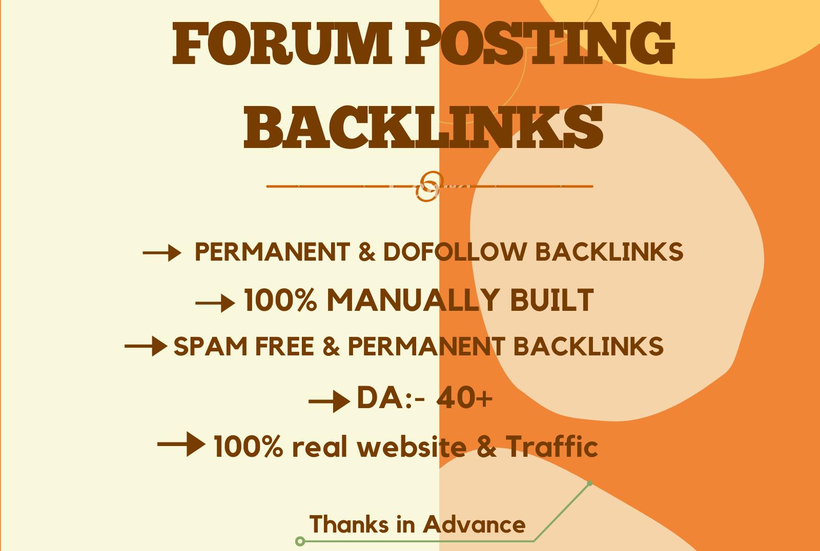 I will do high quality do-follow forum posting backlinks.
