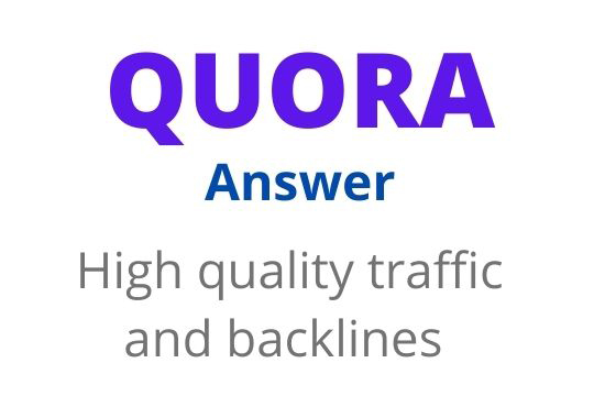25 high quality Quora answer POSTING for promoting your websites