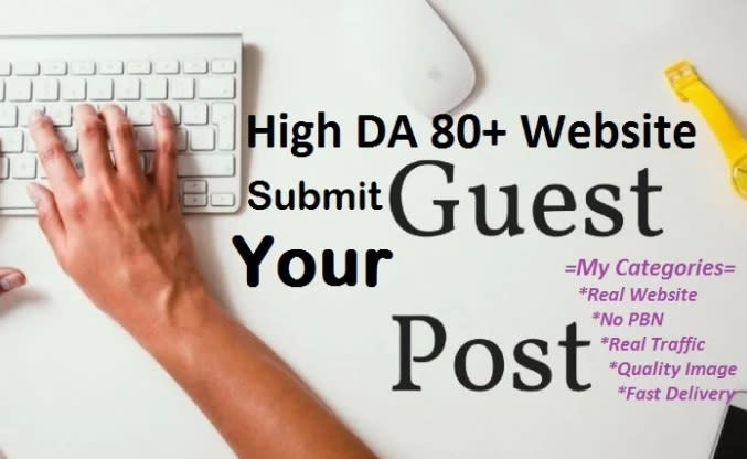 I will publish high quality guest post on high da 50 plus site