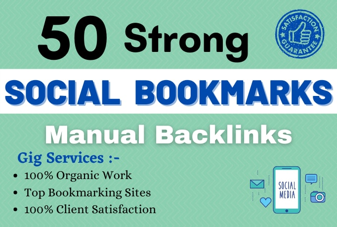 I will do 50 social bookmarking on high da backlinks.