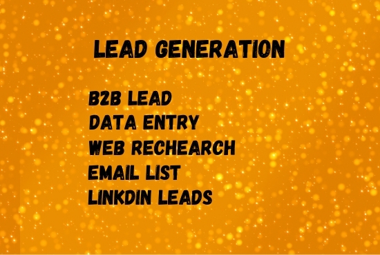 I Will Do Lead Generation 100+ Verified LinkedIn Leads and Email List for B2B